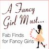 A Fancy Girl Must