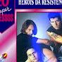 Heróis da Resistencia - Topic