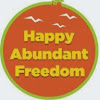 Happy Abundant Freedom