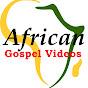 AFRICAN GOSPEL VIDEOS - NIGERIAN MUSIC WORSHIP