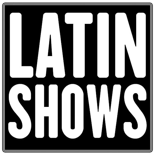 Latin Shows