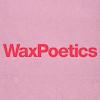 Wax Poetics ®