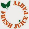 Fresh Juice Party