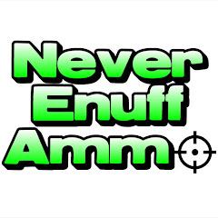 NeverEnuffAmmo