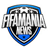 FIFAMANIA News