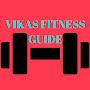 Vikas Fitness Guide