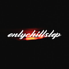 OnlyChillstep