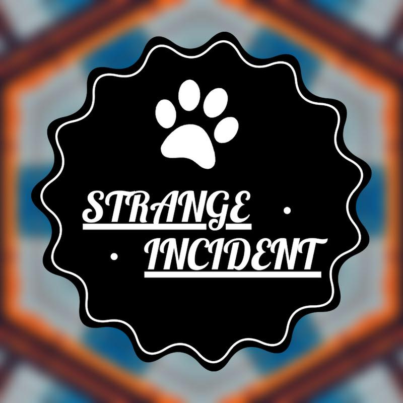 Strange incident