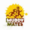Muddy Mates