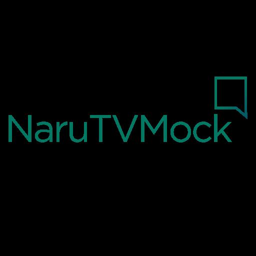 NaruTVMock