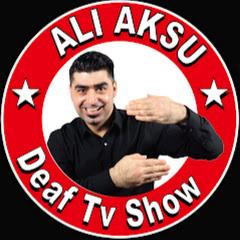 Deaf Tv Show 'Aksu Ali
