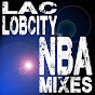 LACLobCity | NBA Mixes