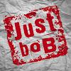 Just boB Show