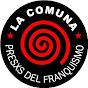 La Comuna Presxs del Franquismo