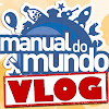 Vlog do Manual do Mundo