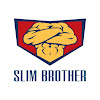Slim Brother