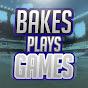 BakesPlaysGames