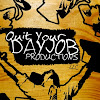 Quit Your Dayjob Productions