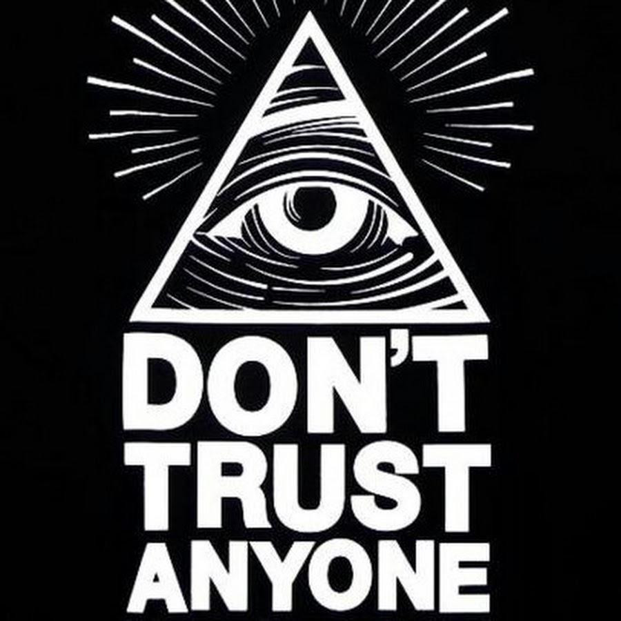 Illuminati Don't Trust Anyone - YouTube
