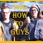 The How-to Guys