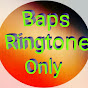 BAPS ringtone only