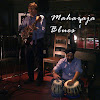 Maharaja Blues