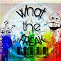what the fReAK (what-the-freak)
