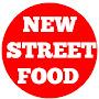 NEW STREET FOOD