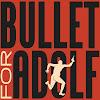 BulletForAdolf