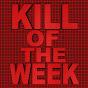 KillOfTheWeek