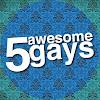 5awesomegays