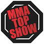 MMA TOP SHOW.