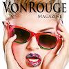 VonRouge Magazine