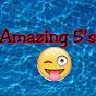 Amazing 5'sxxx