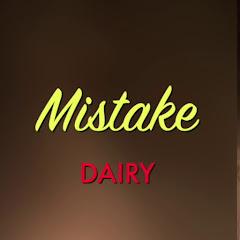 Mistake Dairy