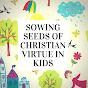 KidsFaithGarden.com Videos