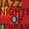 Jazz Nights Tehran