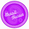 Shaadi Bazaar