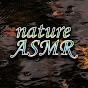 nature ASMR