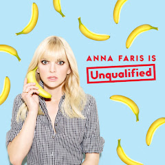 Anna Faris Is Unqualified Podcast