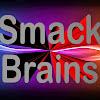 Smack Brains