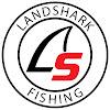 Landshark Fishing