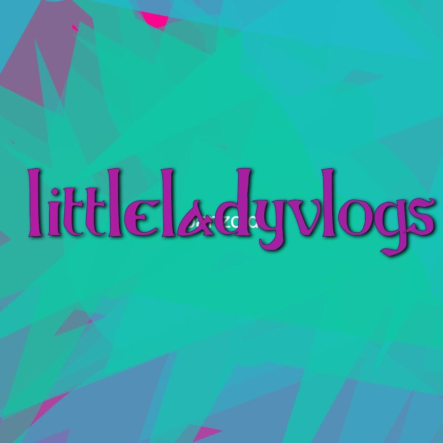 Littlelady Vlogs