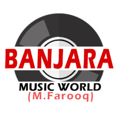 BANJARA MUSIC WORLD