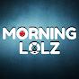 MorningLolz