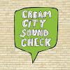 Cream City Soundcheck