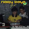 Noisy BoysDJSet