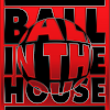 Ball in the House