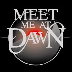 Meet Me At Dawn UK