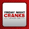 Friday Night Cranks